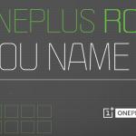 OnePlusがカスタムROMの名前を公募